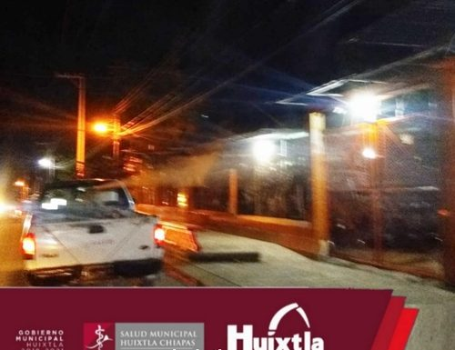 Intensifican Nebulización en diferentes sectores del municipio de Huixtla