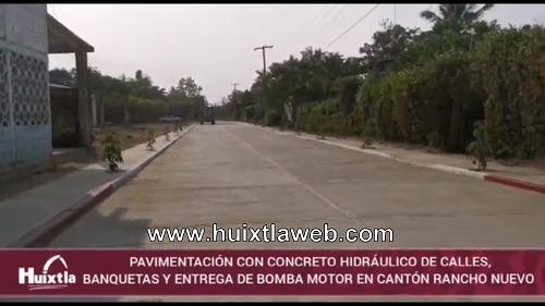 Gobierno de Huixtla entregó obra de pavimentación y bomba motor en cantón rancho nuevo