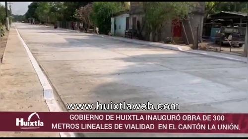 Gobierno de Huixtla inauguró obra de 300 metros lineales de vialidad  en el Cantón La Unión